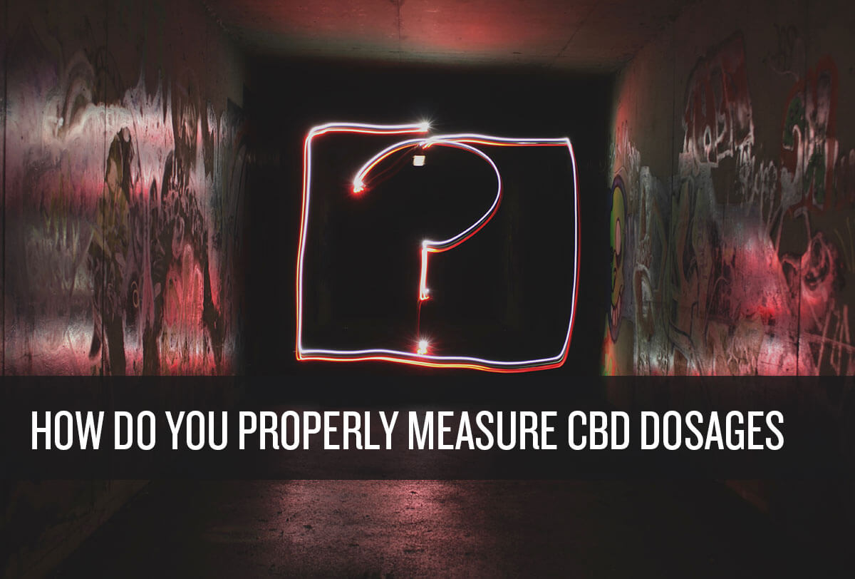 How to measure CBD dosage